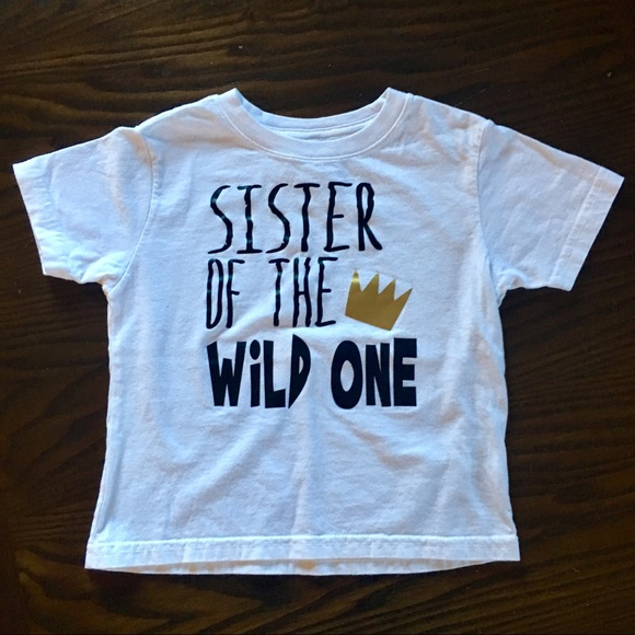 a9726db2 Shirts & Tops | Sister Of The Wild One 3t Tshirt | Poshmark